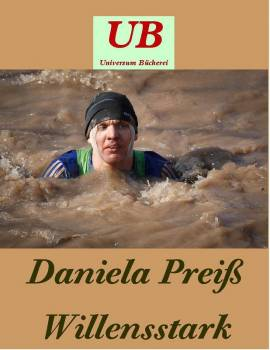 Daniela Preiß - Willensstark - Bild vergrößern